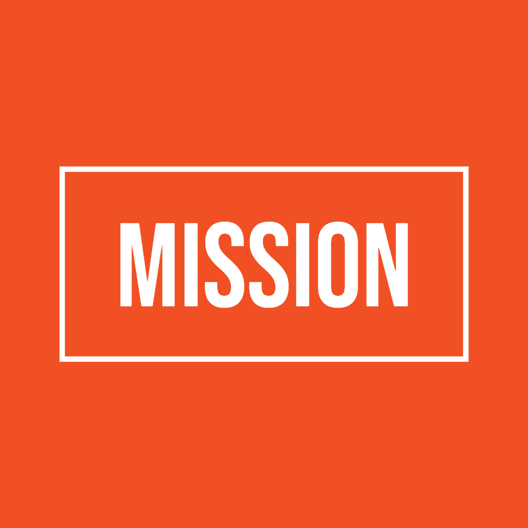 Text image that reads Mission.